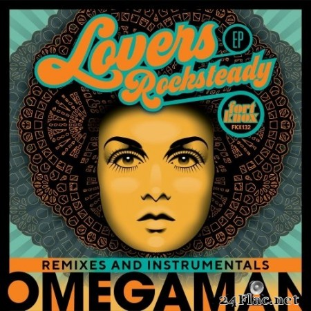 Omegaman - Lovers Rocksteady Remixes & Instrumentals (2020) Hi-Res