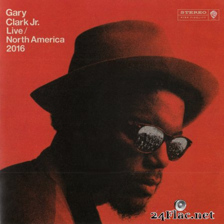 Gary Clark Jr - Live North America 2016 (2017) FLAC (image+.cue)