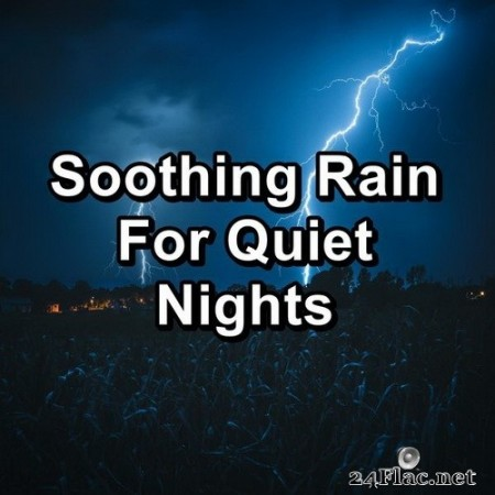 Sleep Songs 101 - Soothing Rain For Quiet Nights (2020) Hi-Res
