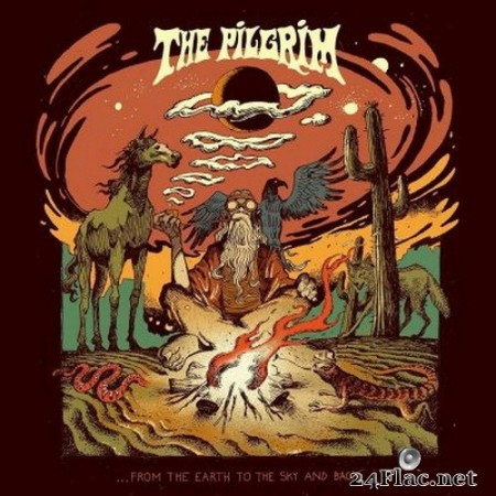 The Pilgrim - …From The Earth To The Sky And Back (2020) FLAC