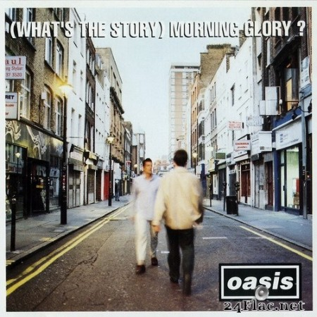 Oasis - (What's The Story) Morning Glory? (Deluxe Remastered Edition) (2020) Hi-Res