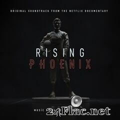 Daniel Pemberton - Rising Phoenix (Original Soundtrack From The Netflix Documentary) (2020) FLAC