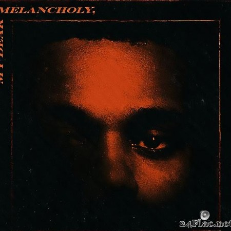 The Weeknd - My Dear Melancholy, (2018) [FLAC (tracks)]