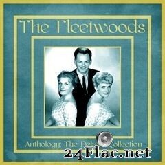 The Fleetwoods - Anthology: The Deluxe Collection (Remastered) (2020) FLAC