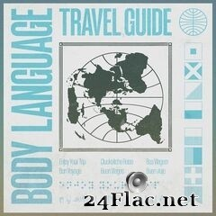 Body Language - Travel Guide (2020) FLAC
