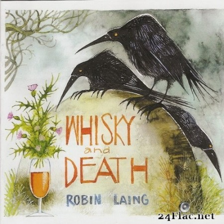 Robin Laing - Whisky and Death (2016/2020) Hi-Res