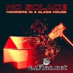 No Solace - Hammers in a Glass House (2020) FLAC