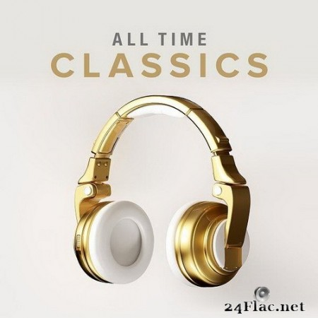 VA - All Time Classics (2020) Hi-Res