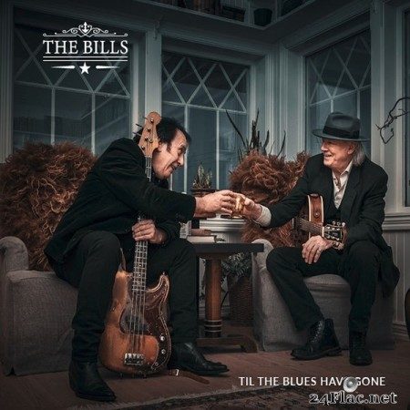 The Bills - Til the Blues Have Gone (2020) FLAC + Hi-Res