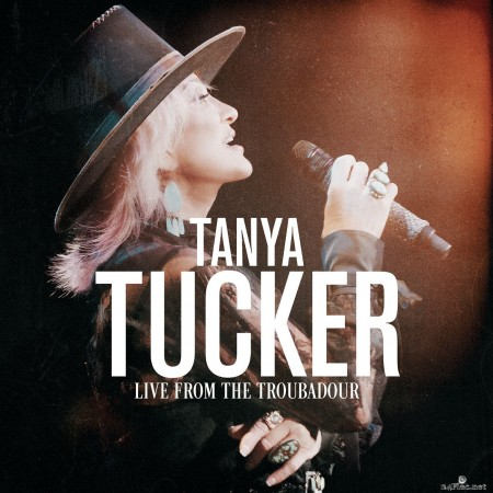 Tanya Tucker - Live From The Troubadour (2020) Hi-Res