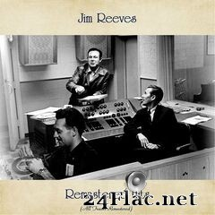 Jim Reeves - Remastered Hits (All Tracks Remastered) (2020) FLAC