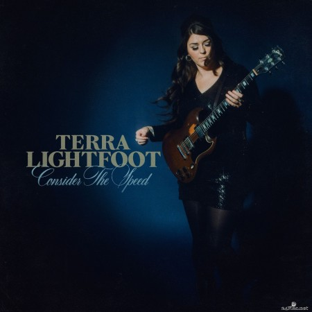 Terra Lightfoot - Consider the Speed (2020) FLAC + Hi-Res