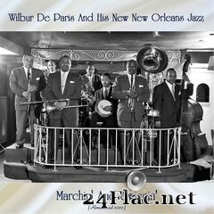 Wilbur De Paris and His New New Orleans Jazz - Marchin' And Swingin' (Remastered) (2020) FLAC