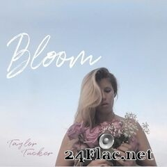 Taylor Tucker - Bloom (2020) FLAC