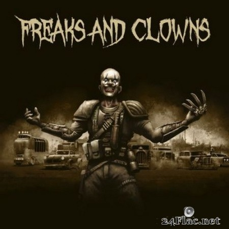 Freaks And Clowns - Freaks and Clowns (2019) Hi-Res