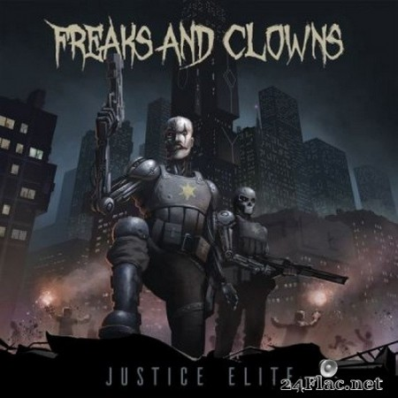 Freaks And Clowns - Justice Elite (2020) Hi-Res