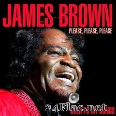 James Brown - Please, Please, Please: Over 70 Hit Songs (2020) FLAC