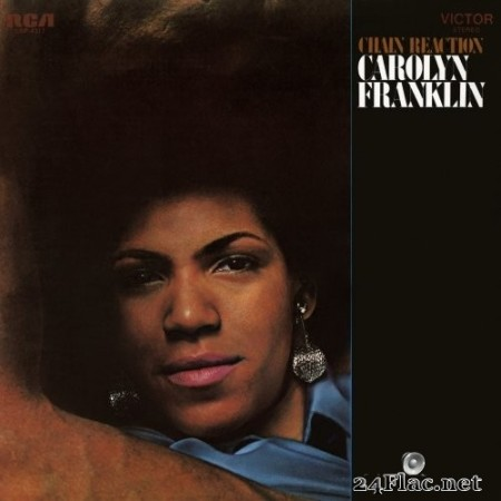 Carolyn Franklin - Chain Reaction (Remastered) (1970/2020) Hi-Res