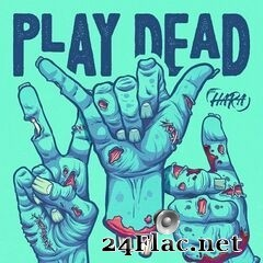 The Hara - Play Dead (2020) FLAC