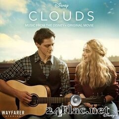 - CLOUDS (Music From The Disney+ Original Movie) (2020) FLAC