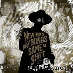 Me and That Man - New Man, New Songs, Same Shit, Vol. 1 (Deluxe Edition) (2020) FLAC