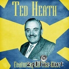 Ted Heath - All The Hits! (Remastered) (2020) FLAC