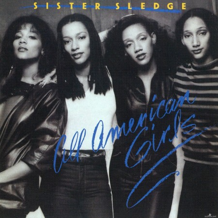 Sister Sledge - All American Girls (2015) Hi-Res