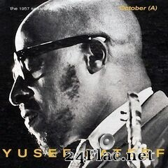 Yusef Lateef - The 1957 Sessions: October (A) (2020) FLAC