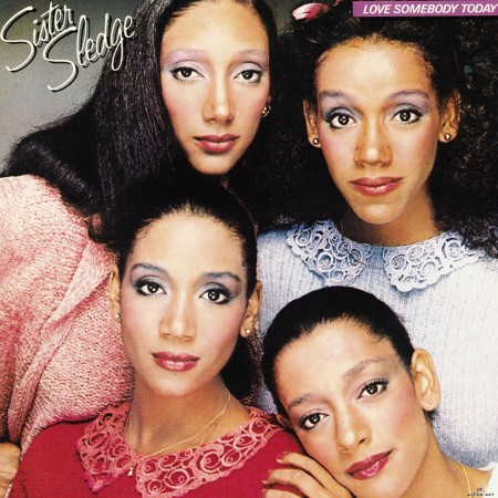 Sister Sledge - Love Somebody Today (2015) Hi-Res