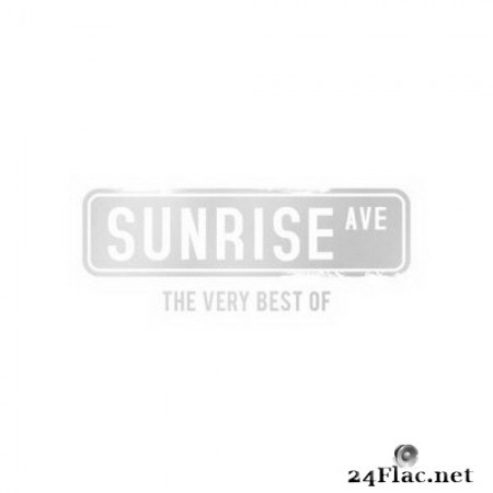 Sunrise Avenue - The Very Best Of (2020) FLAC