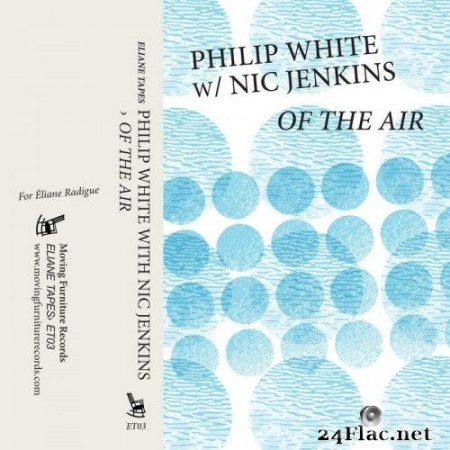 Philip White feat. Nic Jenkins - Of The Air (2020) Hi-Res