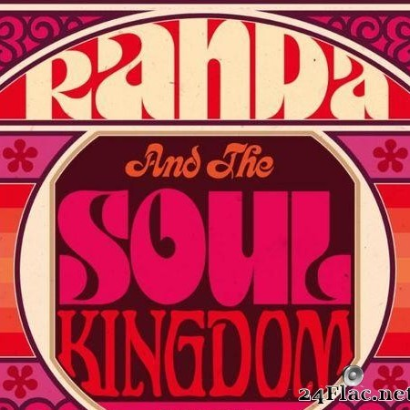 Randa & The Soul Kingdom - Randa And The Soul Kingdom (2009) [FLAC (tracks)]
