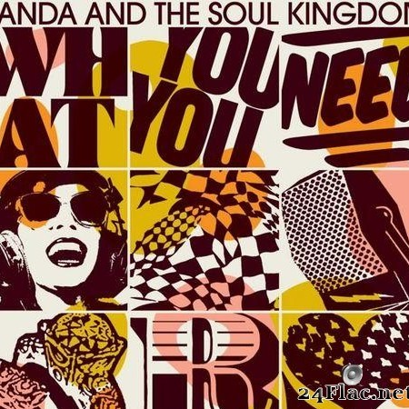 Randa & The Soul Kingdom - What You Need (2011) [FLAC (tracks)]
