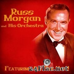 Russ Morgan - All The Hits (Remastered) (2020) FLAC