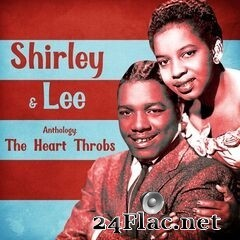 Shirley & Lee - Anthology: The Heart Throbs (Remastered) (2020) FLAC