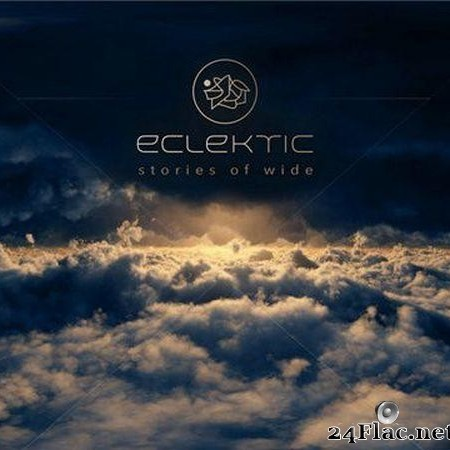 Eclektic - Stories Of Wide (2020) [FLAC (tracks)]