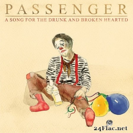 Passenger - A Song for the Drunk and Broken Hearted (Single) (2020) Hi-Res
