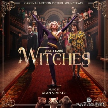 Alan Silvestri - The Witches (Original Motion Picture Soundtrack) (2020) Hi-Res