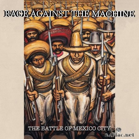 Rage Against The Machine - The Battle Of Mexico City (Live) (2020) Hi-Res