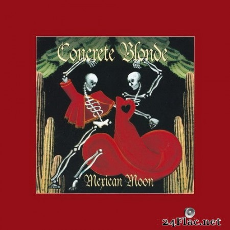Concrete Blonde - Mexican Moon (Remastered) (1993/2017) Hi-Res