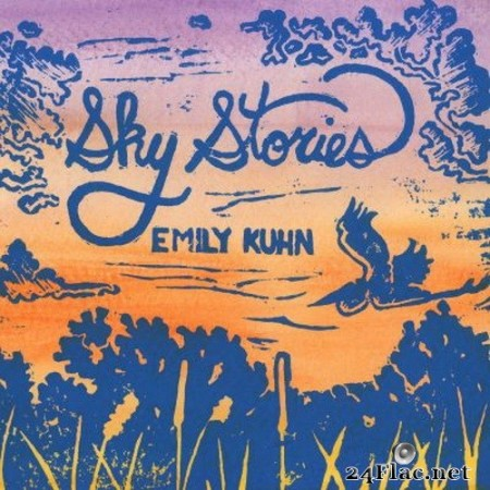 Emily Kuhn - Sky Stories (2020) FLAC