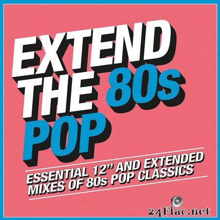 VA - Extend The 80s Pop (2018) FLAC