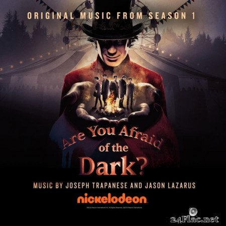 Joseph Trapanese - Are You Afraid of the Dark? (Original Music from Season 1) (2020) Hi-Res