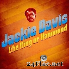 Jackie Davis - The King of Hammond (Remastered) (2020) FLAC