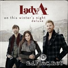 Lady A - On This Winter's Night (Deluxe Edition) (2020) FLAC