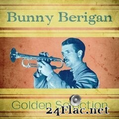 Bunny Berigan - Golden Selection (Remastered) (2020) FLAC