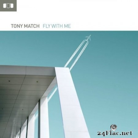 Tony Match - Fly with me (2020) Hi-Res