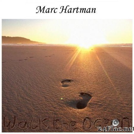 Marc Hartman - Walk the Ocean (2020) [FLAC (tracks)]