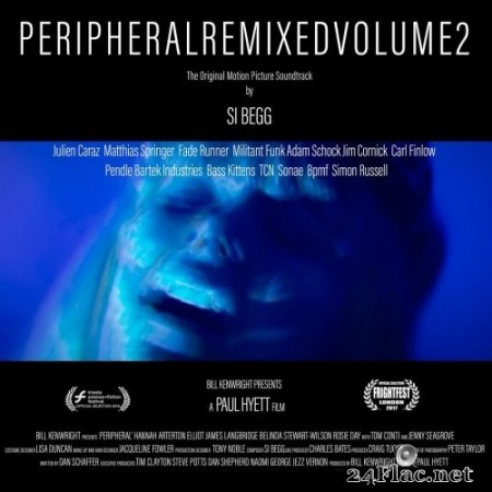 Si Begg - Peripheral Original Motion Picture Soundtrack : Remixed Volume 2 (2020) Hi-Res