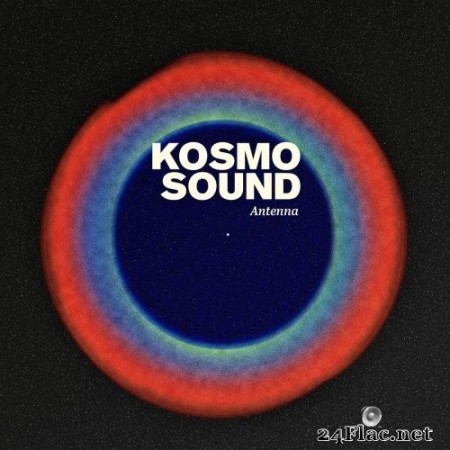 Kosmo Sound - Antenna (2020) Hi-Res